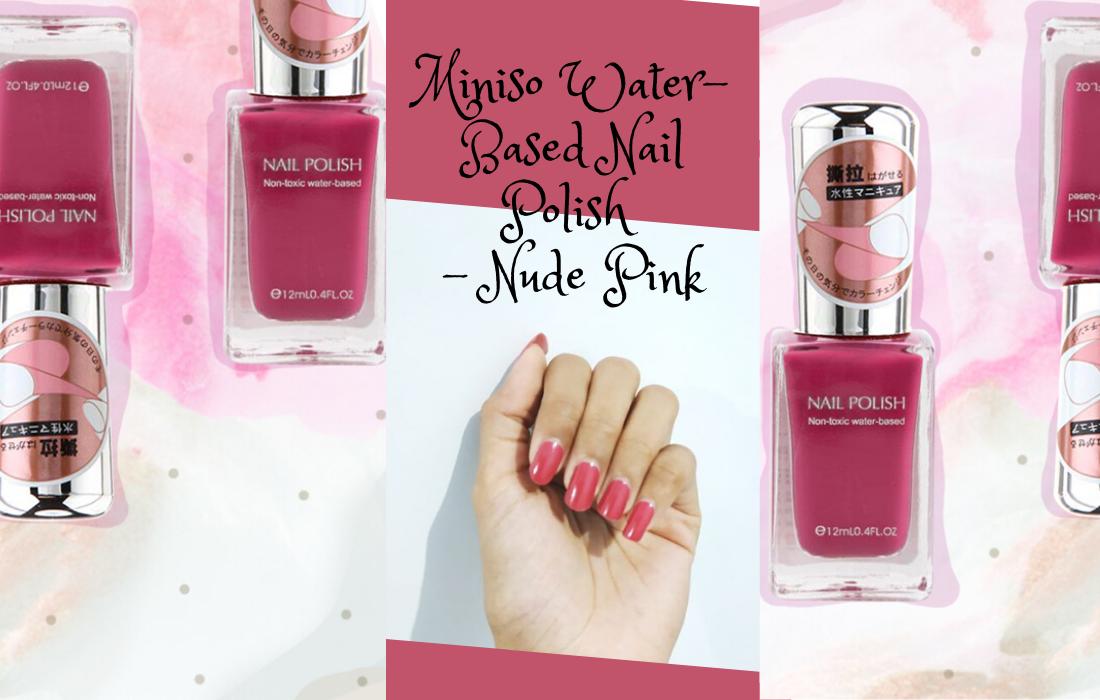 Miniso Water Based Nail Polish Nude Pink Cek Review Nya